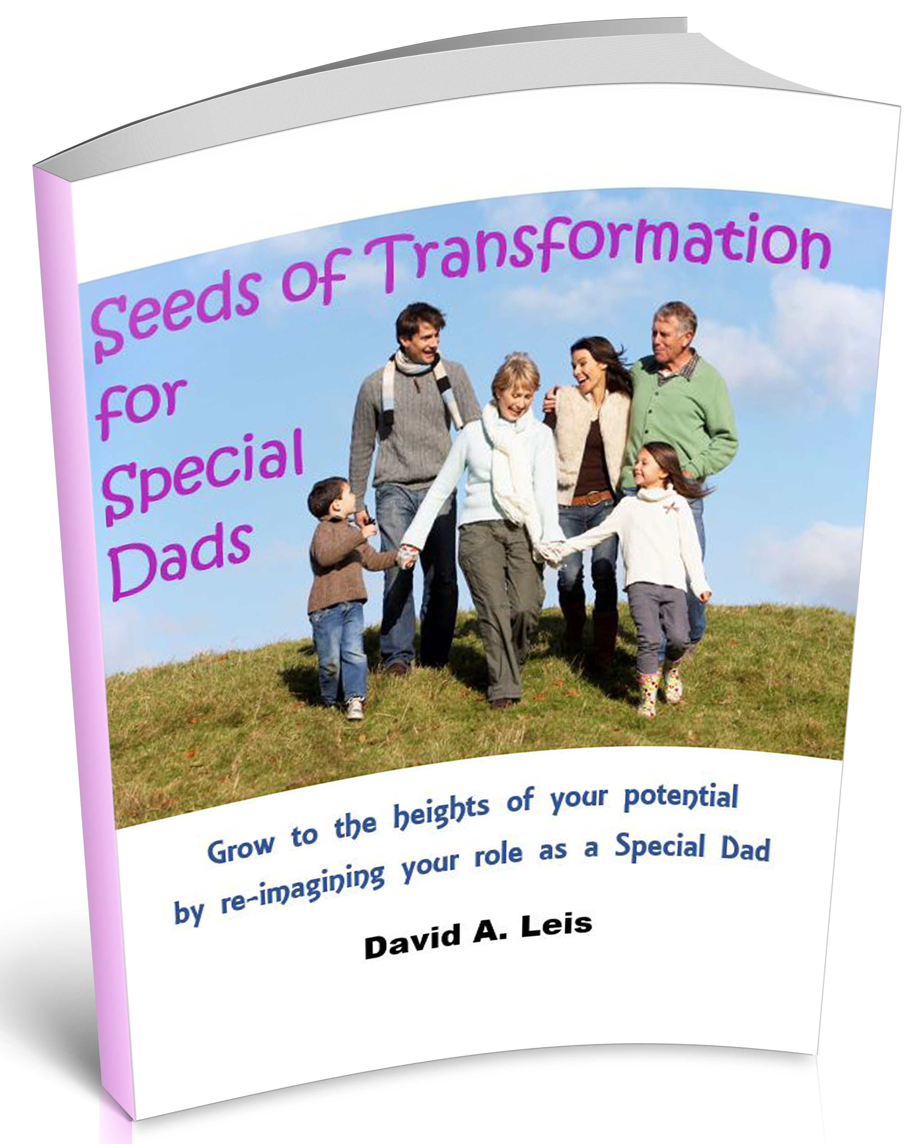 Free e-book: Seeds of Transformation for Special Dads